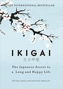 Ikigai - The Japanese secret to a long and happy life Book